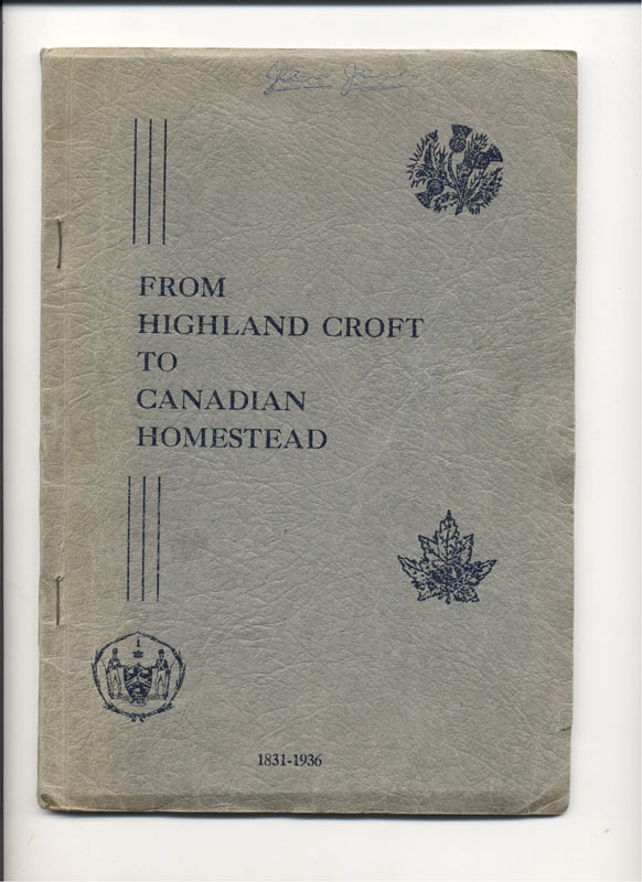 An aged cover of a book titled 'From Highland Croft to Canadian Homestead' with embossed thistle and maple leaf from 1936.